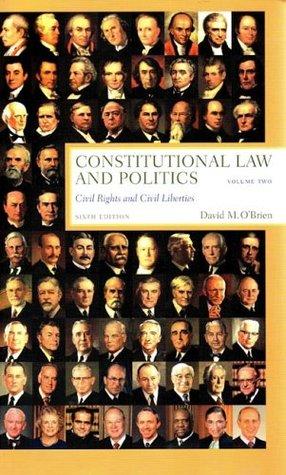 Constitutional Law and Politics, Volume 2