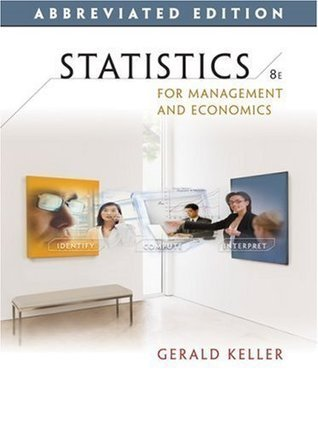 By Gerald Keller: Statistics for Management and Economics, Abbreviated Edition (with CD-ROM) Eighth (8th) Edition