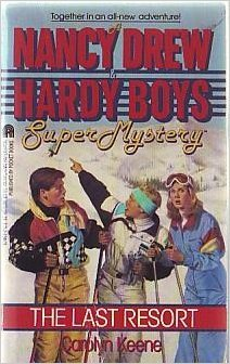 The Last Resort (A Nancy Drew and Hardy Boys: Super Mystery #5)