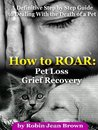 How to Roar by Robin Jean Brown