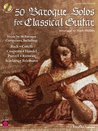 50 Baroque Solos for Classical Guitar