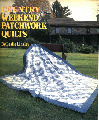 Country Weekend Patchwork Quilts