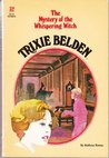 Trixie Belden and the Mystery of Whispering Witch (Trixie Belden, #32)