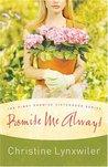 Promise Me Always (Pinky Promise Sisterhood, #1)