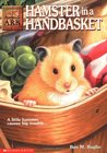 Hamster in a Handbasket (Animal Ark, #13)