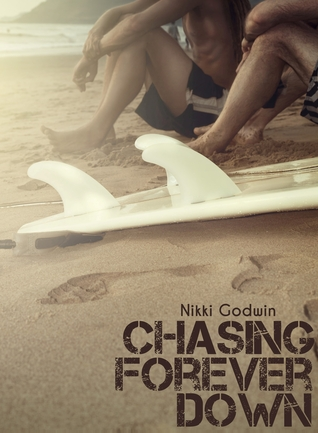 Chasing Forever Down (Drenaline Surf, #1...