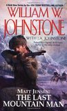 Matt Jensen, the Last Mountain Man (Matt Jensen: The Last Mountain Man, #1)