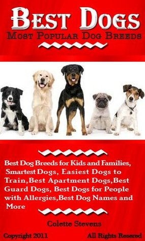 Best Dogs Most Por Dog Breeds For Kids And Families Smartest