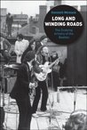 Long and Winding Roads by Kenneth Womack
