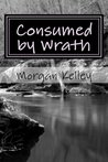 Consumed by Wrath (The FBI/Romance Series #8)