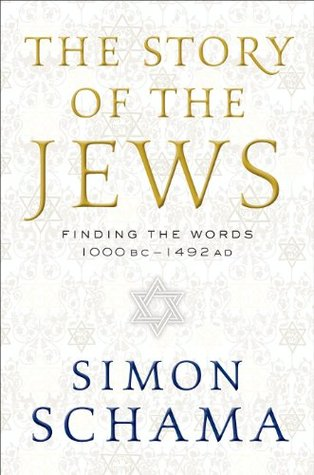 The Story of the Jews: Finding the Words, 1000 BC - 1492 AD