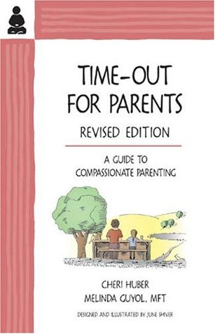 time-out-for-parents-a-guide-to-compassionate-parenting