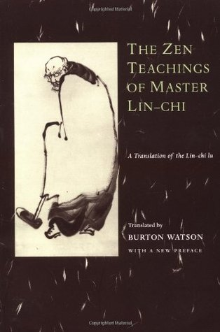 The Zen Teachings of Master Lin-Chi by Línjì Yìxuán