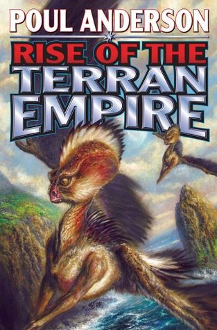 Ebook The Rise of the Terran Empire by Poul Anderson read!