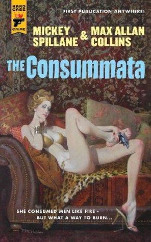 The Consummata by Mickey Spillane