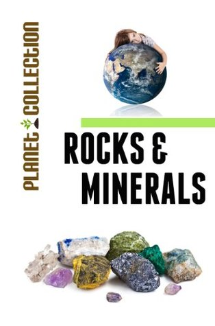 Rocks and Minerals: Picture Book (Educational Children's Books Collection) - Level 2 (Planet Collection)