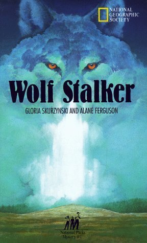 Wolf Stalker (Mysteries in Our National Parks, #1)
