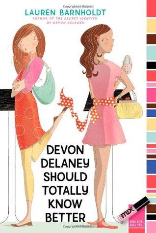 Devon Delaney Should Totally Know Better(Devon Delaney 2) - Lauren Barnholdt