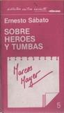 Biblioteca Crítica Hachette: Ernesto SábatoSobre héroes y tumbas