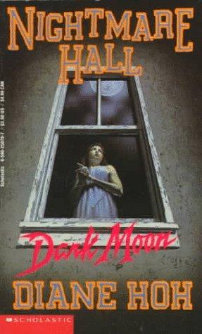 Dark Moon (Nightmare Hall, #23)