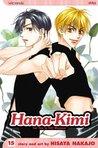 Hana-Kimi, Vol. 15 (Hana-Kimi, #15)