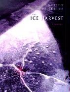 The Ice Harvest by Scott Phillips