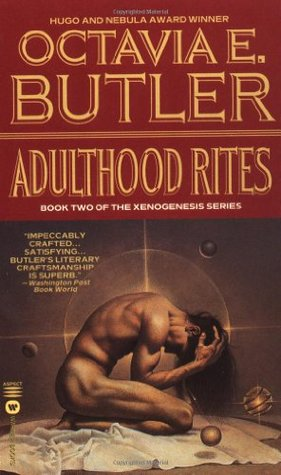Adulthood Rites (Xenogenesis, #2)