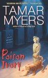 Poison Ivory (Den of Antiquity, #15)