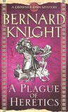 A Plague of Heretics (Crowner John Mystery #14)