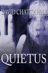 Quietus (The Singing Sand Story, #2)