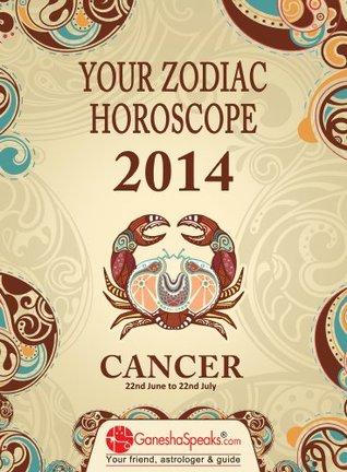 CANCER - Your Zodiac Horoscope by GaneshaSpeaks com 2014 by The