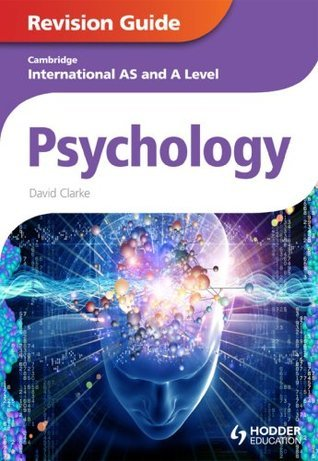 Cambridge International AS and A Level Psychology Revision Guide