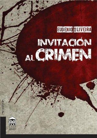 Resultado de imagen de invitacion al crimen