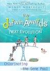 The Darwin Awards Next Evolution: Chlorinating the Gene Pool (Darwin Awards, #5)