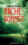 Rachesommer by Andreas Gruber