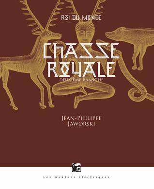 Chasse royale (Rois du Monde #2)