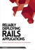 Reliably Deploying Rails Ap...