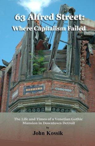 63 Alfred Street: Where Capitalism Failed