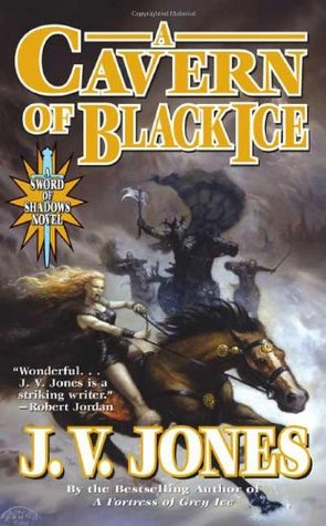 A Cavern of Black Ice (Sword of Shadows, #1)