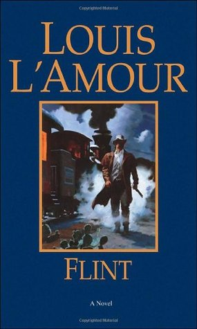 Flint by Louis L'Amour