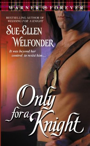 Only for a Knight by Sue-Ellen Welfonder