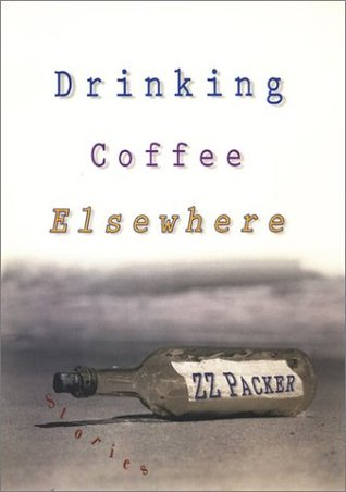 Drinking Coffee Elsewhere (Alex Awards (Awards))