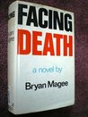 Facing Death by Bryan Magee