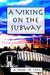 A Viking on the Subway: A New York City Urban Fantasy