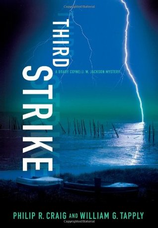 Third Strike by Philip R. Craig