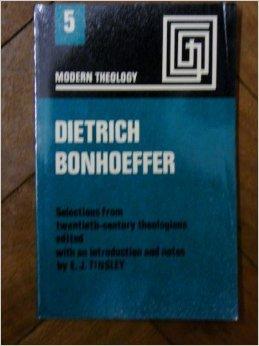 Dietrich Bonhoeffer 1906-45