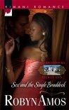 Sex And The Single Braddock (Braddocks Secret Son, #2)