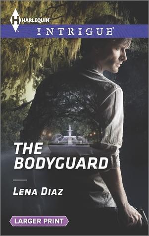 Ebook The Bodyguard by Lena Diaz read!