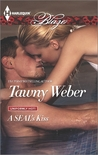 A SEAL's Kiss by Tawny Weber