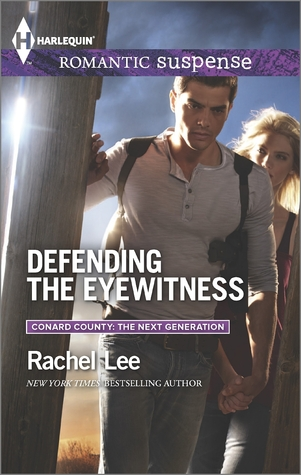 Defending the Eyewitness (Conard County & Conard County: The Next Generation #38, Conard County: The Next Generation #21)